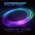 Hyperbandrauschen 13 - Sendung vom 10. Juli 2012