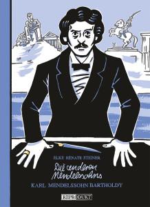 Die anderen Mendelssohns - Elke R. Steiner Comicbuch
